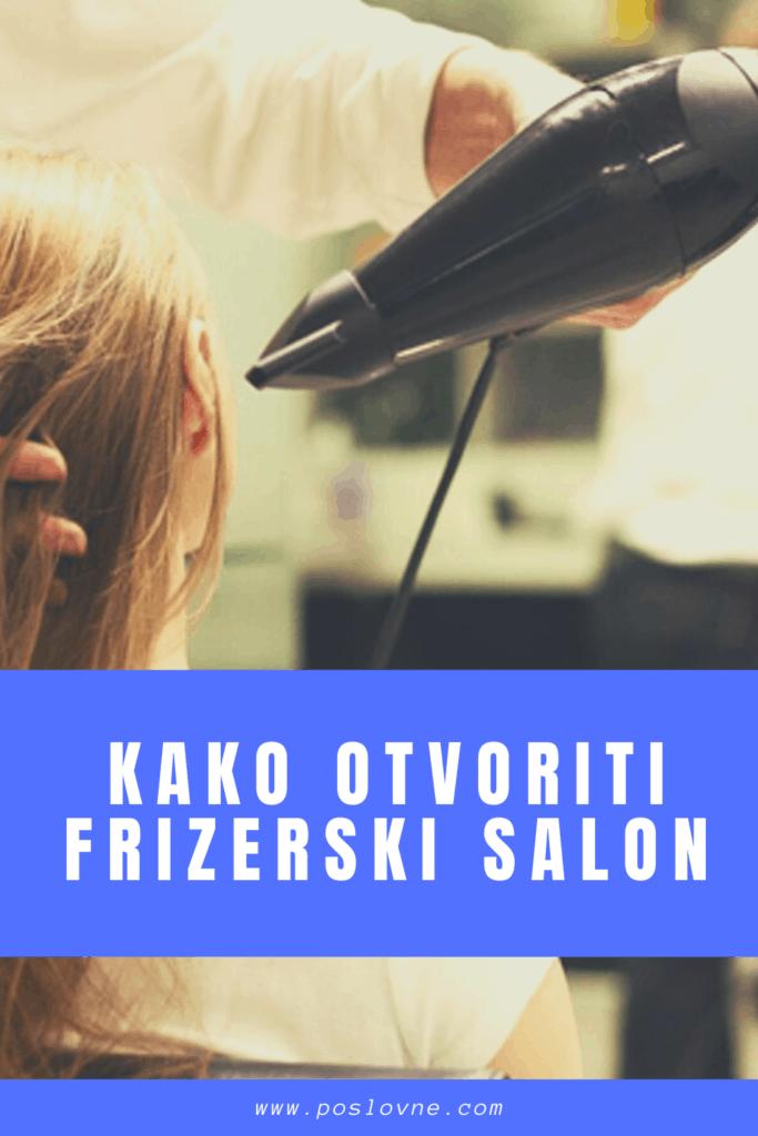 Kako otvoriti frizerski salon? (DETALJNO UPUTSTVO)
