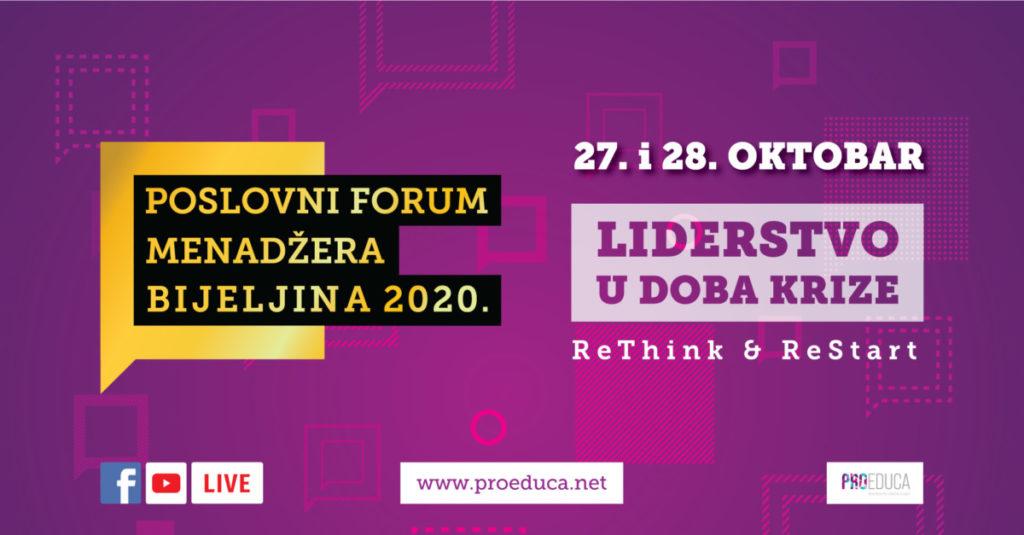 ReThink & ReStart/ Poslovni forum menadžera Bijeljina 2020