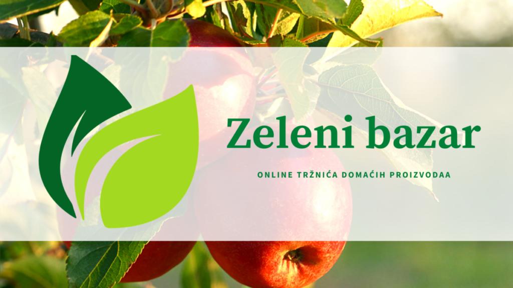 Podržimo domaću proizvodnju uz Zeleni Bazar !