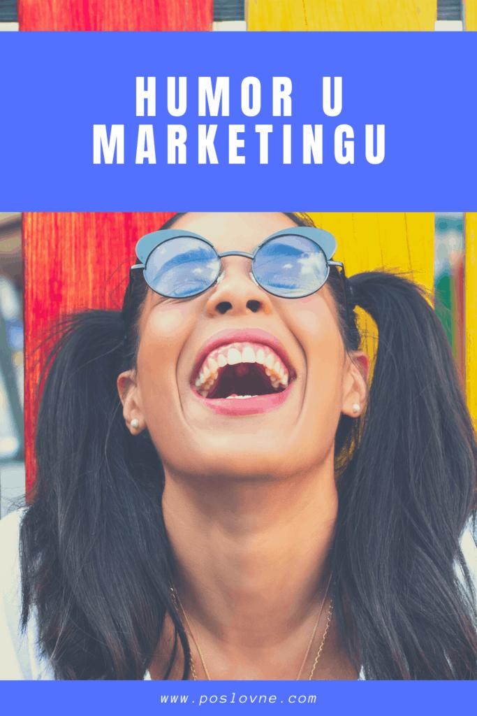 Humor u marketingu (Kako ga koristiti?)