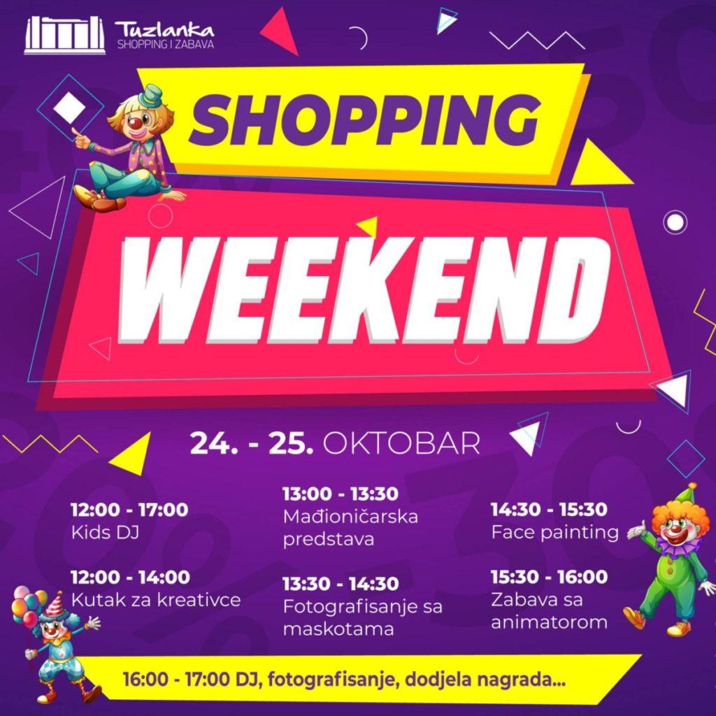 Shopping & fun weekend u RK Tuzlanka!