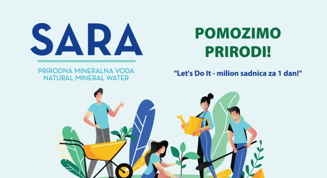 Kupovinom vode SARA podržite projekt Let's Do It - milion sadnicaza jedan dan!